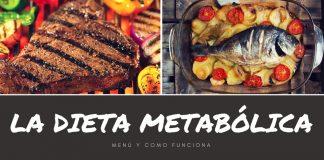 La dieta METABÓLICA